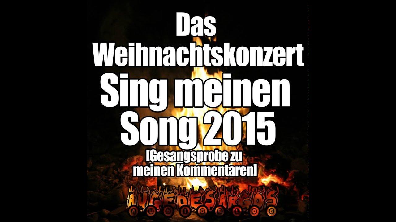 Das Weihnachtskonzert Sing Meinen Song 2015 Gesangsprobe Zu