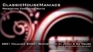 Jerah & DJ Mbuso - 6851 Maluleke Street (Summer Mix)