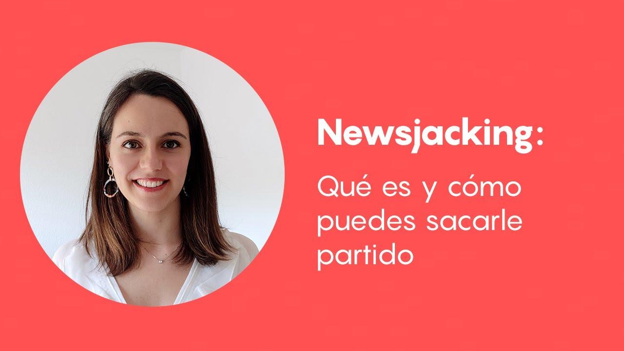 Newsjacking: qué es y cómo puedes sacarle partido