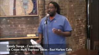 "Ice Cream Melts Espresso Series Randy Tonge - Comedian - ""Why"" - East Harlem Cafe Thumbnail"