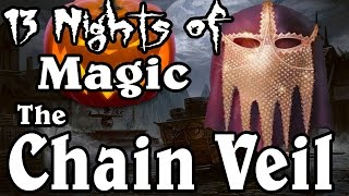 MTG Lore: The Chain Veil [Halloween Special]