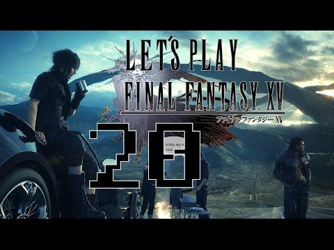 Final Fantasy XV Episode 20: PEAK
