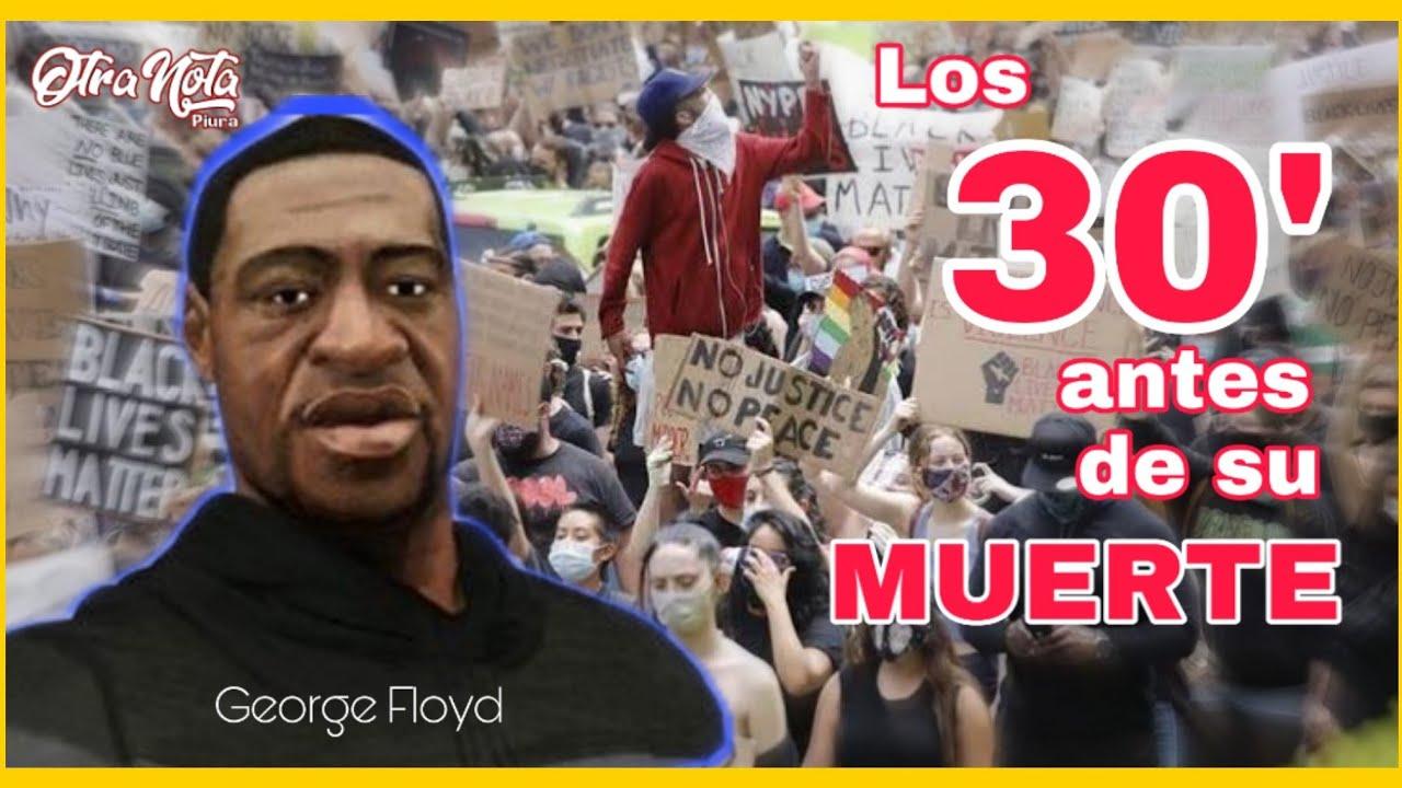 🔴Los 30 últimos minutos de GEORGE FLOYD antes de su MUERTE 🔥 #JusticeForFloyd