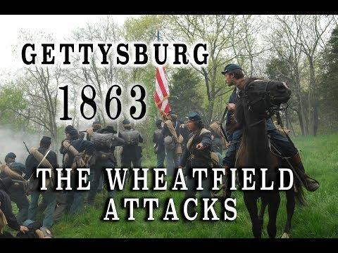 Civil War 1863 - Gettysburg July 2nd - The Wheatfield Attacks