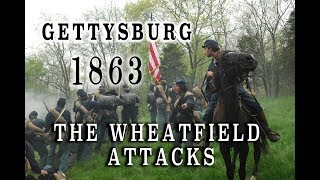 civil war 1863 gettysburg july 2nd the wheatfield attacks