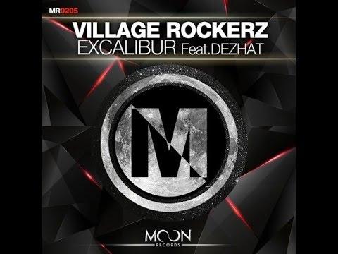 Village Rockerz ft. DEZHAT -  Excalibur (Original Radio)
