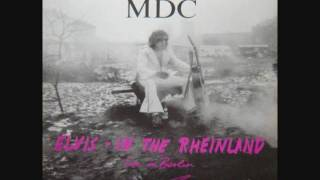 MDC - Dick For Brains Elvis In The Rhineland