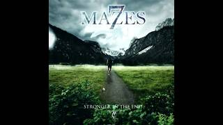 7 Mazes - Stronger in the End (HD)