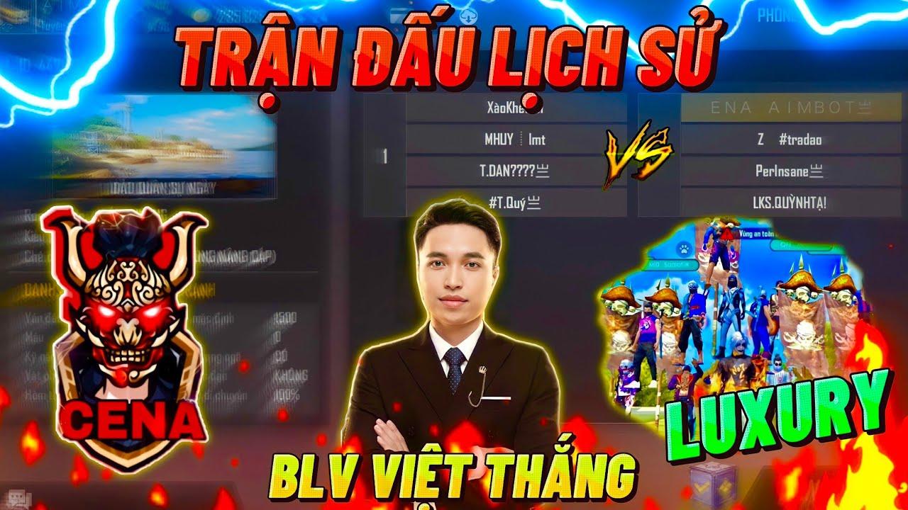 Download 🔴TRỰC TIẾP Việt Thắng | Trận Đấu Siêu Kinh Điển Giữa Team CENA Và LUXURY Cực Căng🏆