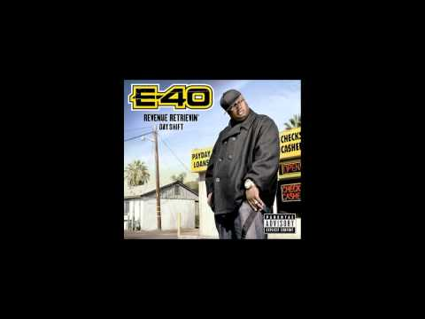 Back In Business E-40 Revenue Retrievin' Day Shift Album
