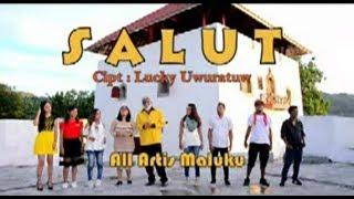 LAGU AMBON TERBARU - GABUNGAN ARTIS MALUKU (ALL ARTIS) - SALUT