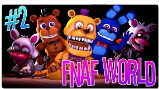 FNAF WORLD - PARTE 2 | ¡CAPTURANDO ANIMATRÓNICOS! | GAMEPLAY ESPAÑOL | PC