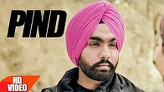 Pind ( Full Song )  Ammy Virk  Chandigarh Diyan Kudiyan  Punjabi Hits  Speed Records