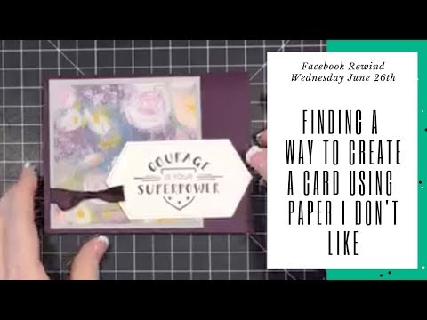 FB Live Rewind - Using Designer Paper I Really Hate!