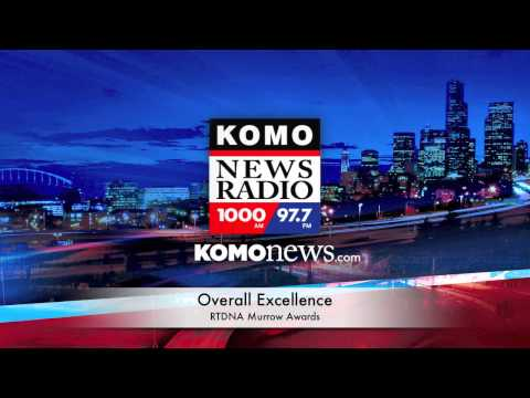 Overall Excellence - KOMO Newsradio Seattle