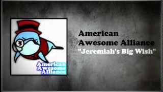 American Awesome Alliance - Jeremiah