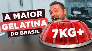 A MAIOR GELATINA DO BRASIL!!! 7KG+