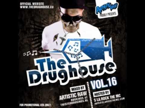 DRUGHOUSE 16