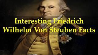 Badass Friedrich Wilhelm Von Steuben Facts