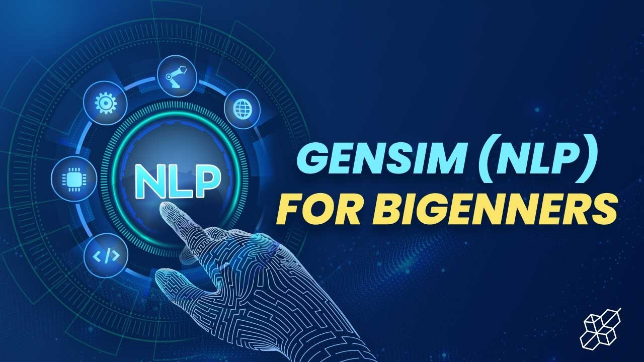 Gensim in Python Explained for Beginners   Learn Machine Learning