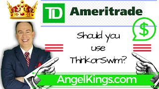 TD Ameritrade Review: ThinkorSwim for Trading & Investing - AngelKings.com
