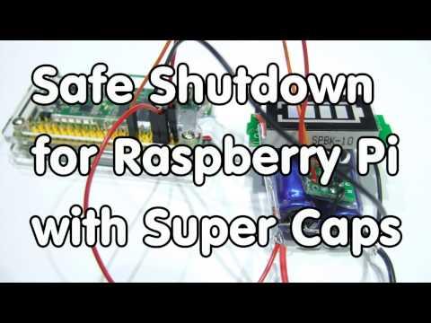 #133 Safe Shutdown for Raspberry Pi with Super Capacitors