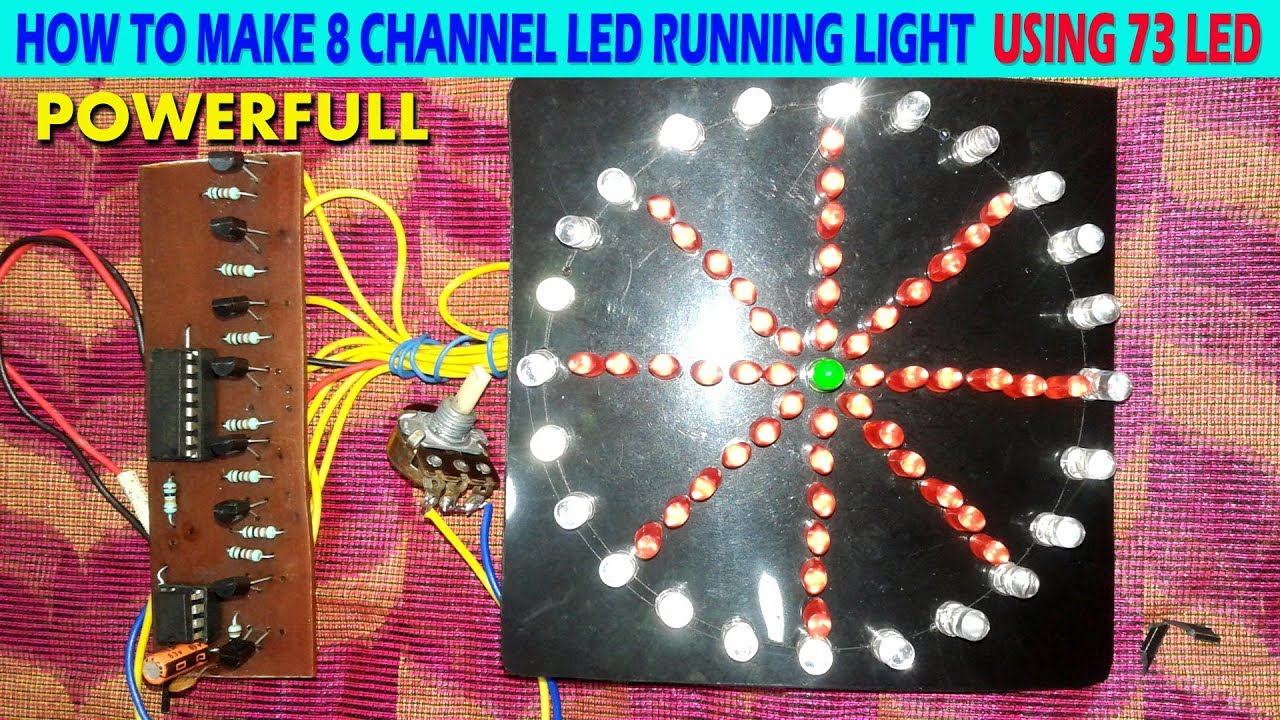 how to make 8 channel led running light using 73 led  [ 1280 x 720 Pixel ]