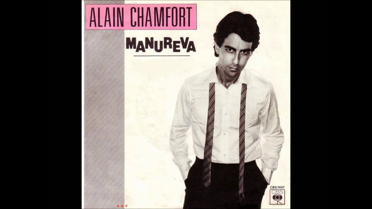 Alain Chamfort ~ Manureva