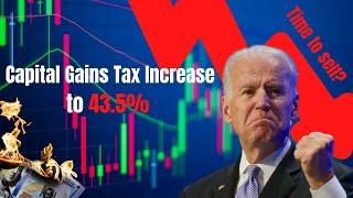 Biden's Capital Gain Tax Increase | Whats Next?