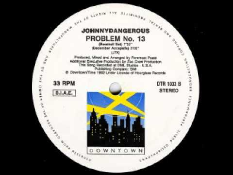 Johnny Dangerous - Problem No. 13 [Night Of Power]