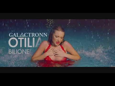 Otilia - Bilionera [Mashed] - Galactronn