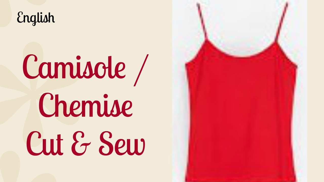 4bfc343a9d9 Easy DIY   Camisole   Chemise   Strap Top   shift dress Cut   sew ...