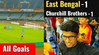 East Bengal vs Churchill Brothers 1-1⚽All Goals⚽I-League 2018-19