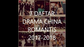 Video 7 CHINA DRAMA / DRAMA CHINA TERBAIK TERPOPULER DAN ROMANTIS 2017-2018 download MP3, 3GP, MP4, WEBM, AVI, FLV September 2018