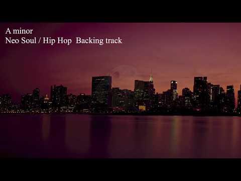 A minor Neo Soul  Hip Hop  R&B Backing Track Am