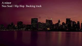 A minor Neo Soul / Hip Hop / R&B Backing Track Am