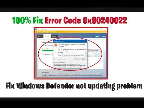 Fix Windows Defender Not Updating Problem | Error Code 0x80240022