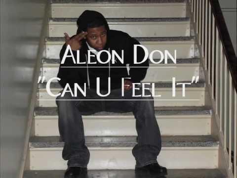 Aleon Don - Can U Feel It