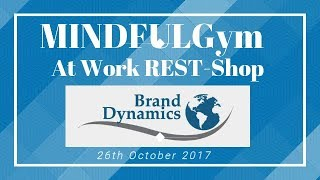 MINDFULGym in Brand Dynamics