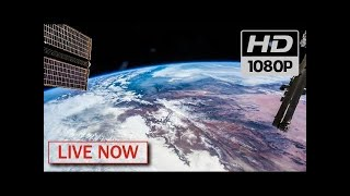 NASA Live - Earth From Space (HD Experiment) ♥ ISS LIVE FEED #ISSTracker2019 | Subscribe now!