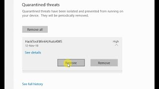 How to Restore Windows Defender Quarantined / Removed Files in Windows 10 version 1803