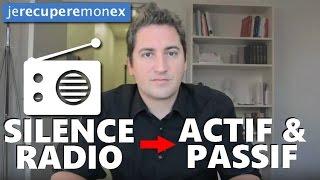 Récupérer son ex : la différence entre un Silence Radio ACTIF et PASSIF ?