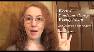 Running Out of Fresh Food: Pandemic Pantry Family of 4 Survival With On-Hand Food Only * Week 4*