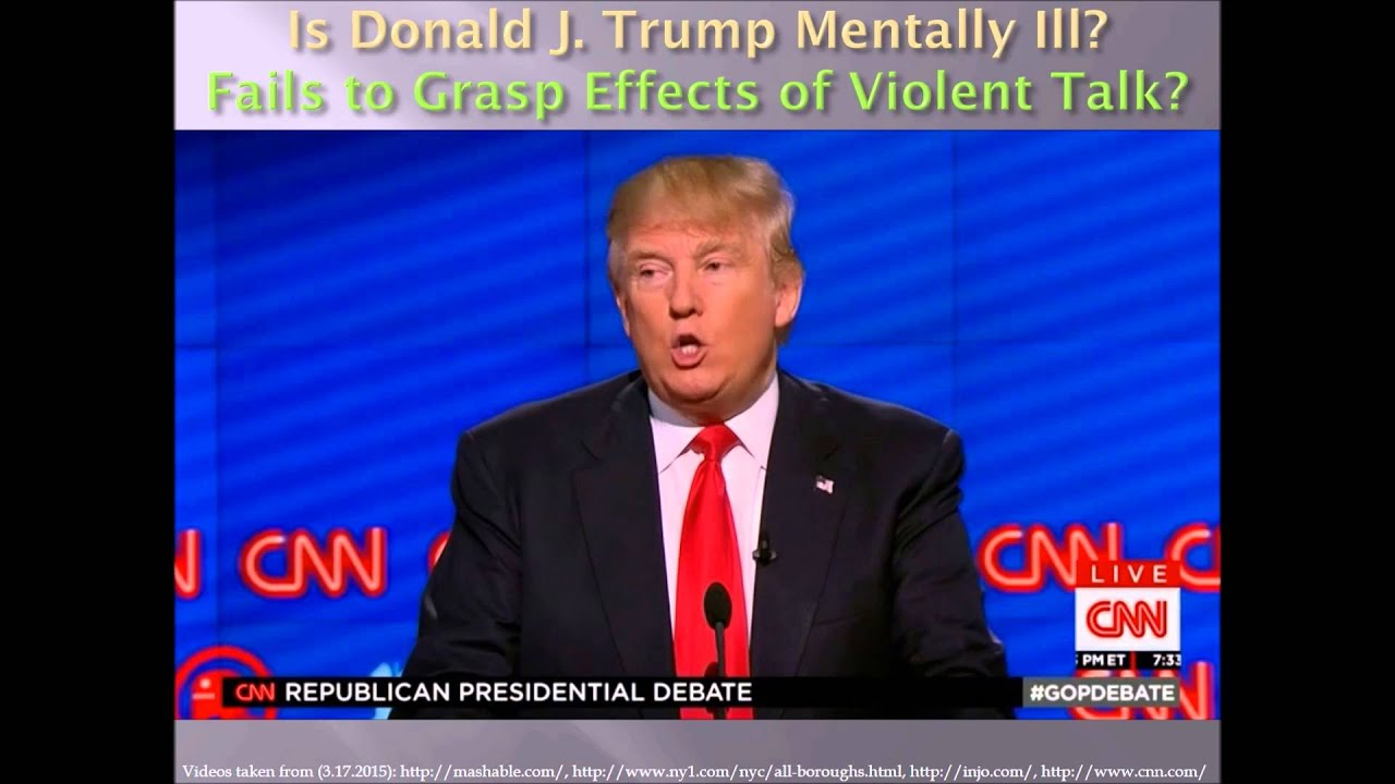 Is Donald Trump Mentally Ill? - YouTube