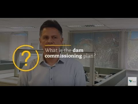 #ValeAnswers What Is The Dam Commissioning Plan?