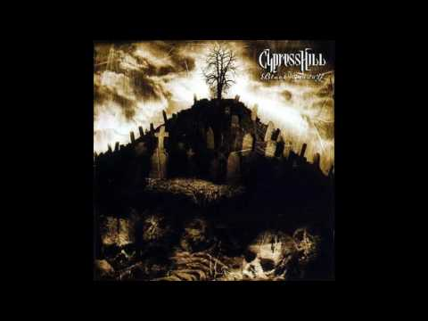 Cypress Hill - Black Sunday Remastered HQ