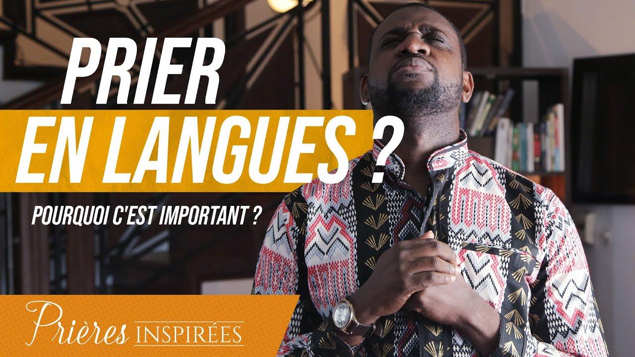 Prier en langues ? Pourquoi c'est important ? - Prières inspirées - Athoms Mbuma
