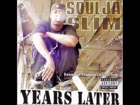 soulja slim-feel me now