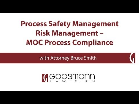 Process Safety Management Risk Management - MOC Process Compliance