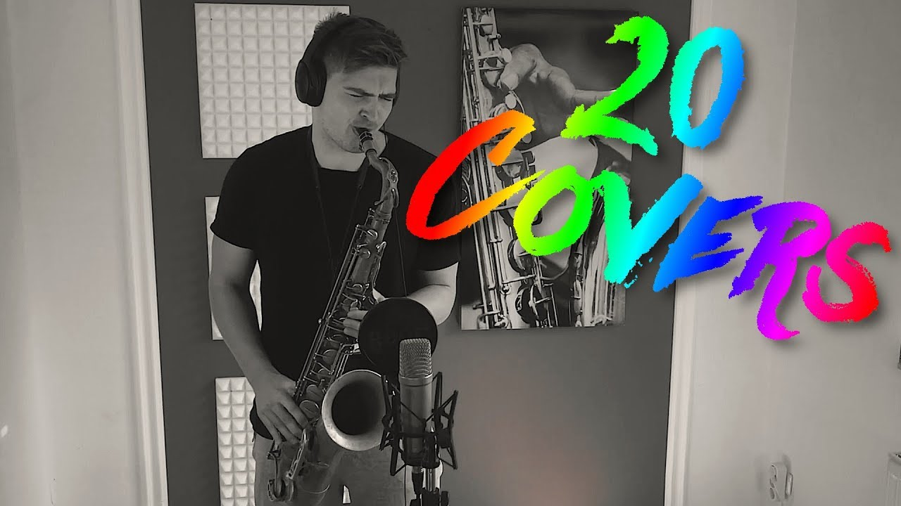 20 Saxophone Covers of Popular Songs (Summer 2018)